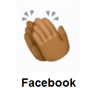 Clapping Hands: Medium-Dark Skin Tone on Facebook