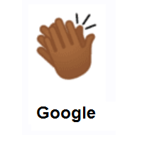 Clapping Hands: Medium-Dark Skin Tone on Google Android