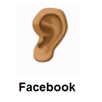 Ear: Medium-Dark Skin Tone on Facebook