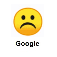 Very Sad: Frowning Face on Google Android