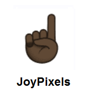 Index Pointing Up: Dark Skin Tone on JoyPixels
