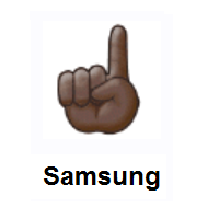 Index Pointing Up: Dark Skin Tone on Samsung