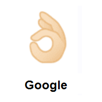 OK Hand: Light Skin Tone on Google Android
